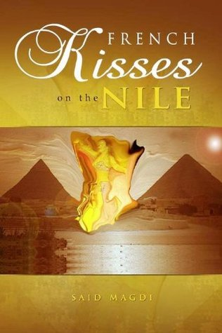 French Kisses on the Nile Said Magdi