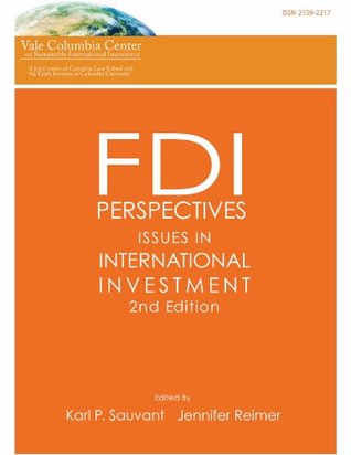 FDI Perspectives: Issues in International Investment  by  Karl Sauvant