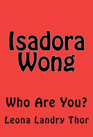 Isadora Wong Leona Landry Thor