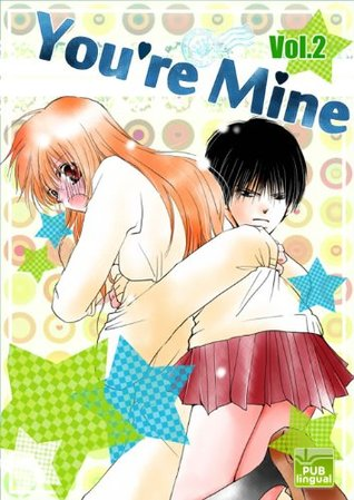 You're Mine Vol. 2 (You're Mine, #2)