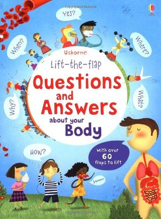 Lift the Flap Questions & Answers about your Body (Usborne Lift-the-Flap-Books)