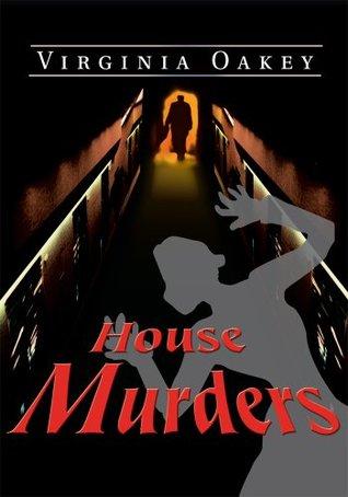 House Murders Virginia Oakey