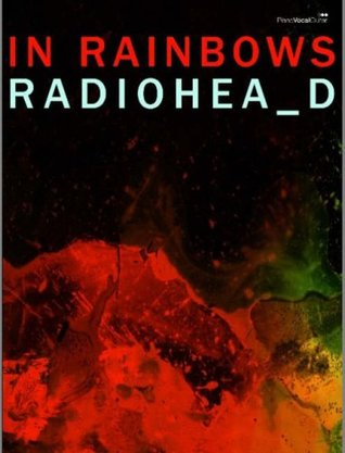 In Rainbows (Piano/ Vocal/ Guitar)  by  Radiohead