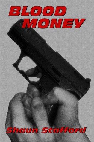 Blood Money  by  Shaun Stafford