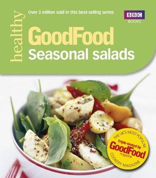 Good Food: Seasonal Salads: Triple-tested Recipes  by  Angela Nilsen