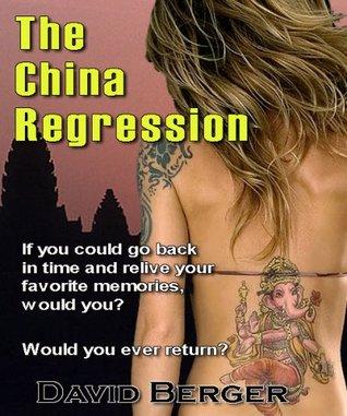 The China Regression David A. Berger