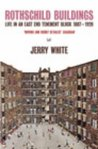 Rothschild Buildings: Life in an East-End Tenement Block 1887 - 1920