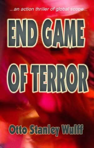 End Game Of Terror Otto Stanley Wulff