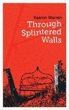 Through Splintered Walls (Twelve Planets book 6)
