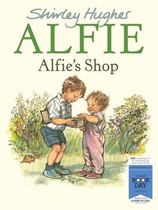 Alfies Shop  by  Shirley Hughes