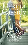Talk This Way (Plum Orchard, #0.5)