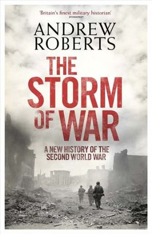 Storm of War (2009) by Andrew Roberts