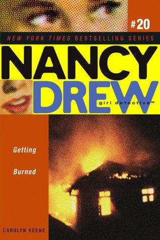 Getting Burned. Carolyn Keene  by  Carolyn Keene