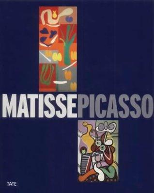 Matisse, Picasso  by  Henri Matisse