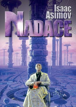Nadace (Nadace, #1)  by  Isaac Asimov