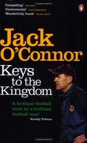 Keys To The Kingdom  by  Jack OConnor