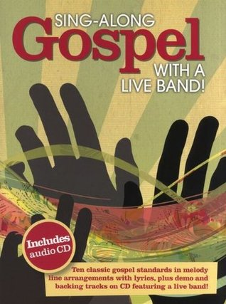 Sing-Along Gospel With A Live Band Bk/Cd Various
