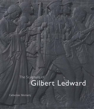 The Sculpture of Gilbert Ledward Catherine Moriarty