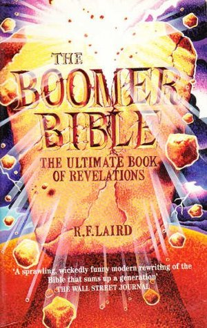 Boomer Bible R F Laird