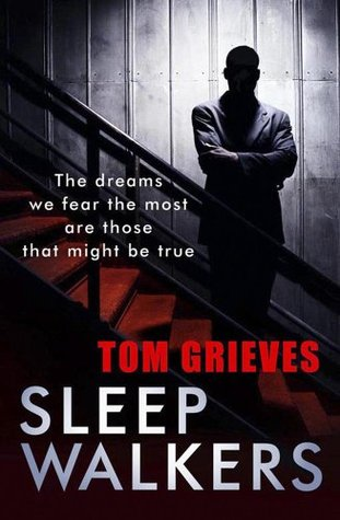 Sleepwalkers. Tom Grieves