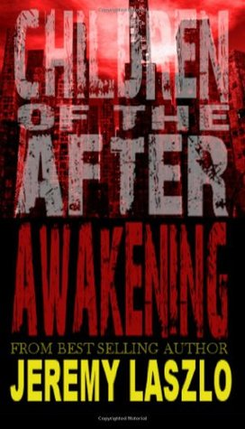 Awakening: Children of the After #1