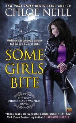 Some Girls Bite (Chicagoland Vampires #1)