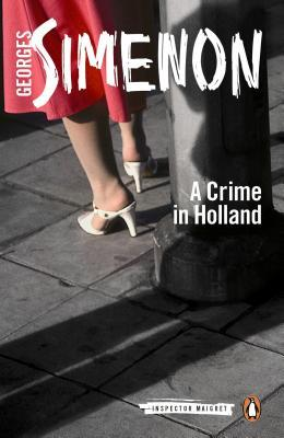 A Crime in Holland (Maigret #8) - Georges Simenon,