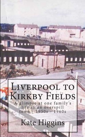 Liverpool to Kirkby Fields Kate Higgins