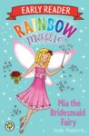 Rainbow Magic: Early Reader Mia the Bridesmaid Fairy
