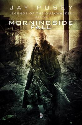 Morningside Fall (Legends of the Duskwalker #2)