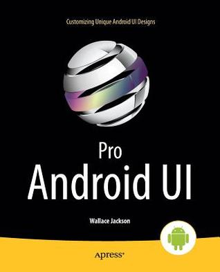 Pro Android Ui  by  Raghav Sood