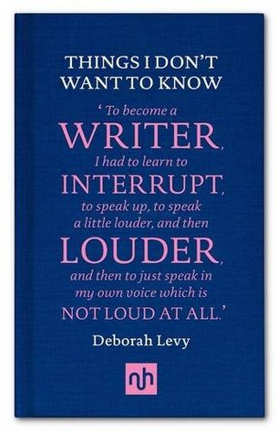 writing book things I don't want to know by deborah levy