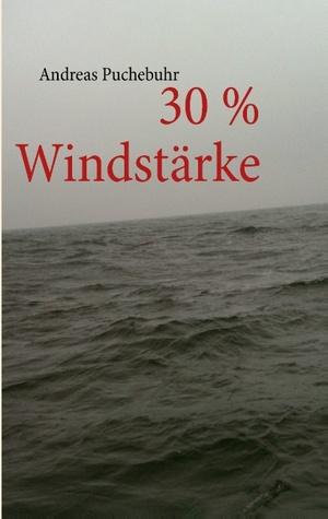 30 % Windstärke Andreas Puchebuhr