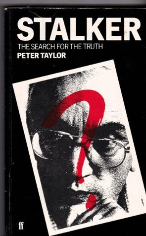 Stalker: The Search for Truth Peter Taylor