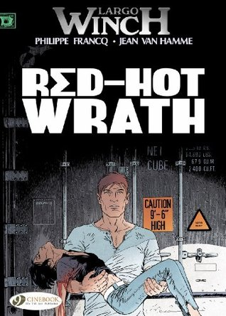 Red-Hot Wrath: Largo Winch