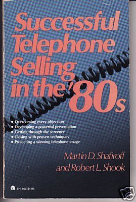 Successful Telephone Sellin, 1980  by  Robert L. Shook
