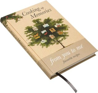 Cooking up Memories, from you to me (Home Gift Journal)  by  Neil Coxon