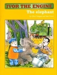 Ivor the Engine: The Elephant  by  Oliver Postgate