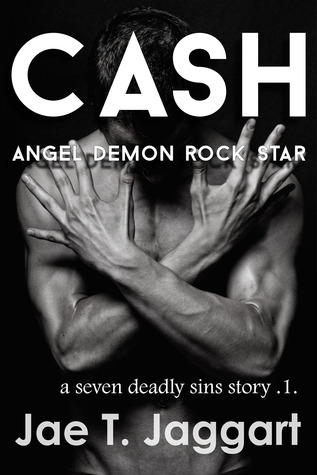 Cash: Angel, Demon, Rock Star (A Seven Deadly Sins Story #1)
