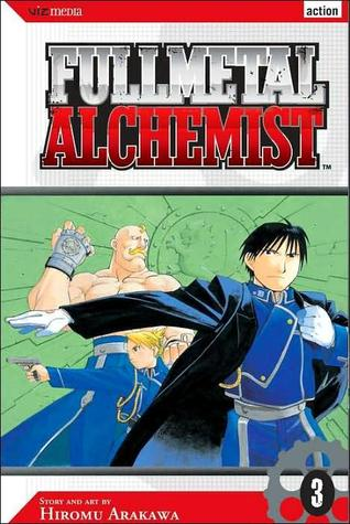 Fullmetal Alchemist, Vol. 03 (Fullmetal Alchemist, #3)