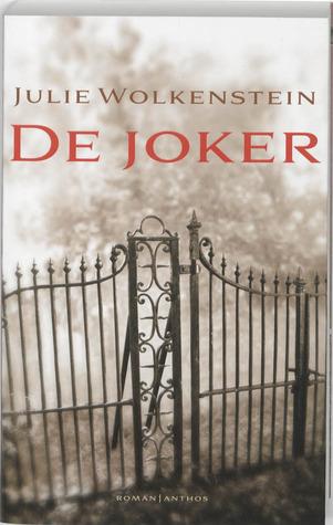 De joker  by  Julie Wolkenstein