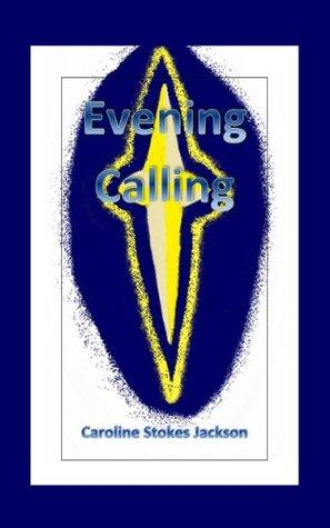 Evening Calling Caroline Stokes Jackson
