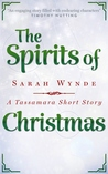 The Spirits of Christmas (Tassamara, #2.5)