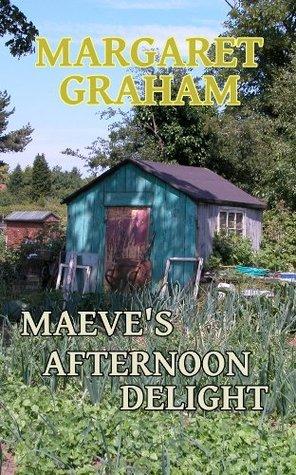 Maeves Afternoon Delight Margaret Graham