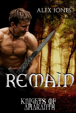 Remain (Knights of Amaranth, #1)