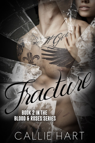 Fracture (Blood & Roses #2)
