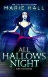 All Hallows Night (Night, #2)