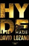 Hyde by David Lozano Garbala