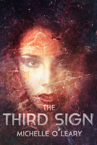 The Third Sign by Michelle O'Leary