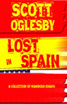 Lost in Spain: A Collection of Humorous Essays